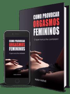 Ebook Como provocar Orgasmos Femininos