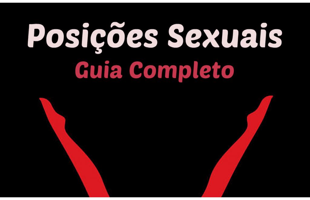 Posições sexuais Guia completo