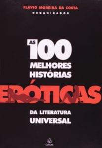As 100 Melhores Histórias Eróticas da Literatura Universal