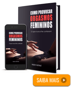 Como Provocar Orgasmos Femininos